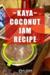 Preparing to strain kaya (coconut jam) during an online cultural cooking class
