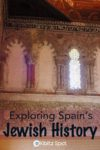 Inside the Sephardic Museum in Toledo discovering Jewish Spain