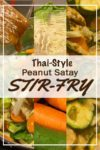 Peanut satay chicken stir fry recipe - images of some of the ingredients and of the final dish prepared