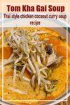 Tom Kha Gai soup recipe