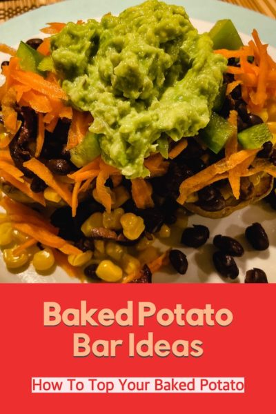 A Mexican baked potato bar creation