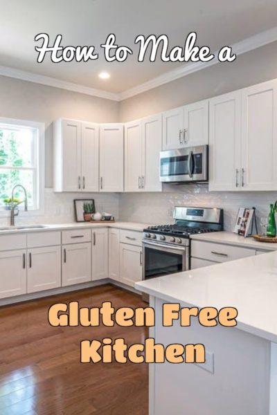 How to make a gluten free kitchen
